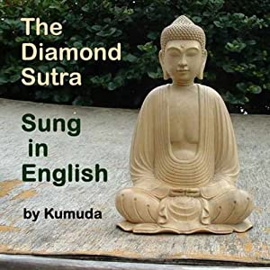 The Diamond Sutra Sung in English | [Sharon