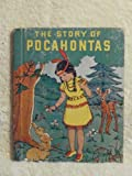 img - for The story of Pocahontas book / textbook / text book