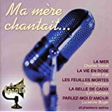 Ma Mere Chantait...by Various