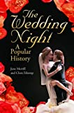 img - for The Wedding Night: A Popular History book / textbook / text book