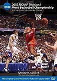 2003 NCAA Championship Syracuse vs. Kansas