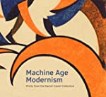 Machine Age Modernism: Prints from th...