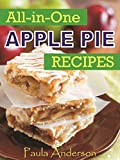 All-in-One Apple Pie Recipes