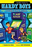 Image of Trouble at the Arcade (The Hardy Boys: Secret Files series Book 1)