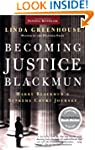Becoming Justice Blackmun: Harry Blac...