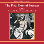 The Final Days of Socrates |  Plato