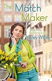 The Match Maker: (The Husband Maker, Book 2)