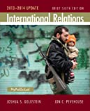International Relations Brief, 2013-2014 Update (6th Edition)