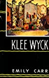 img - for Klee Wyck book / textbook / text book