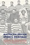 img - for American Indian Sports Heritage book / textbook / text book