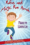 img - for Rufus and Magic Run Amok book / textbook / text book