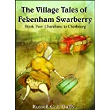 Charabanc to Cherbourg (The Village Tales of Fekenham Swarberry)