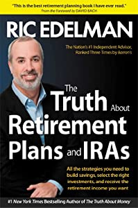 The Truth About Retirement Plans and IRAs by Simon & Schuster