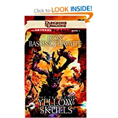 The Temple of Yellow Skulls: Abyssal Plague, Book 1 by Don Bassingthwaite