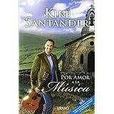 POR AMOR A LA MUSICA (Spanish Edition) ~ Kike Santander