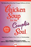 img - for Chicken Soup for the Couple's Soul: Inspirational Stories about Love and Relationships (Chicken Soup for the Soul) book / textbook / text book