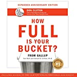 How Full Is Your Bucket? Anniversary Edition | Tom Rath,Donald O. Clifton