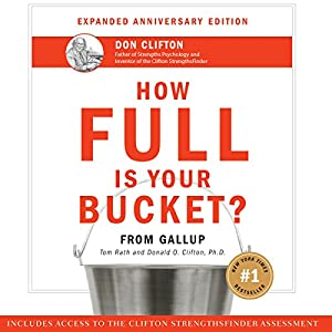 How Full Is Your Bucket? Anniversary Edition Audiobook