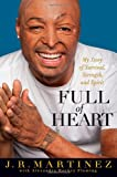 img - for Full of Heart: My Story of Survival, Strength, and Spirit book / textbook / text book