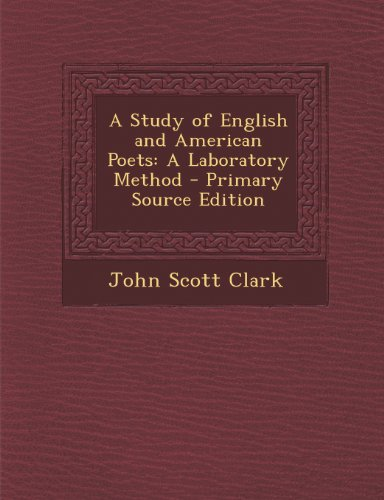 A Study of English and American Poets: A Laboratory Method