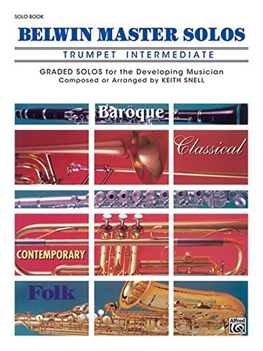 Belwin Master Solos (Trumpet) by Alfred Publishing (1987) Paperback (Belwin Master Solos Trumpet compare prices)