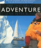 img - for The Last Great Adventure Of Peter Blake: With the Seamaster and blakexpeditions from Antarctica to the Amazon : Sir Peter Blake's Logbooks book / textbook / text book