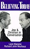 Believing Today: Jew and Christian in Conversation (080280313X) by Klenicki, Leon