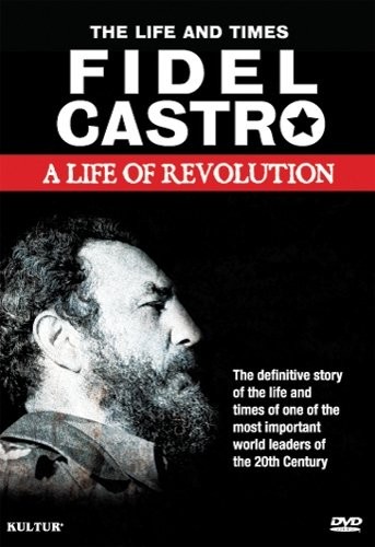 A report on the life of fidel castro