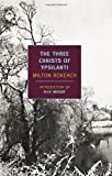 The Three Christs of Ypsilanti (New York Review Books Classics)
