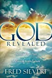 God Revealed: Revisit Your Past to Enrich Your Future (Morgan James Faith)