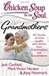 Chicken Soup for the Soul: Grandmothe...
