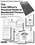 Loan Officers Practical Guide to Residential Finance 2014: 2014 Edition