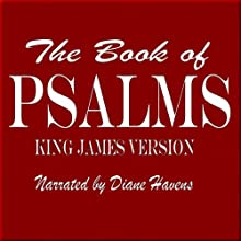 The Book of Psalms: King James Version (       UNABRIDGED) by King James Bible Narrated by Diane Havens