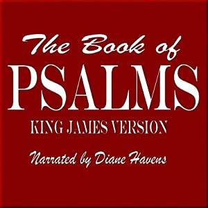 The Book of Psalms: King James Version | [King James Bible]
