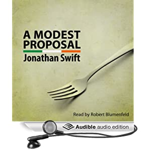 review of modest proposal The writer of this paper seeks to briefly discuss the meaning of jonathan swift's essay a modest proposal the work is most famous.
