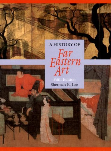 History of Far Eastern Art (5th Edition)