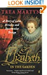 Elizabeth in the Garden: A Story of L...