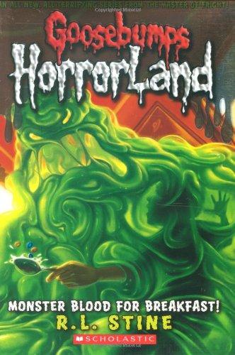 Monster Blood for Breakfast! (Goosebumps Horrorland)