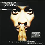 R U Still Down? [2 CD]