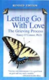 img - for Letting Go With Love: The Grieving Process-Revised Edition book / textbook / text book
