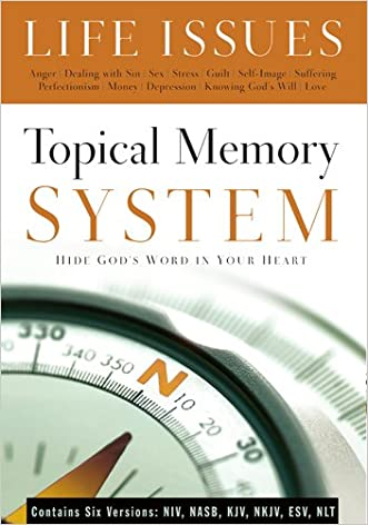 Topical Memory System: Life Issues, Hide God's Word in Your Heart written by The Navigators