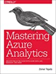 Mastering Azure Analytics: Architecti...