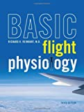 img - for Basic Flight Physiology, 3RD EDITION book / textbook / text book