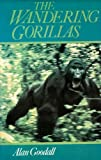 The Wandering Gorillas (Arks of the Forest Book 1)