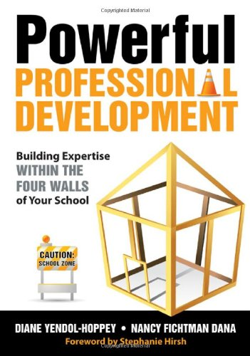 Powerful Professional Development: Building Expertise...