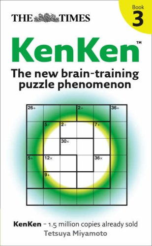 The Times KenKen Book 3: The New Brain-training Puzzle Phenomenon: Bk. 3