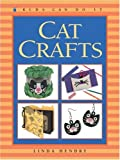 Cat Crafts (Kids Can Do It) (1550749218) by Hendry, Linda