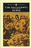 img - for Carl Von Clausewitz on War book / textbook / text book