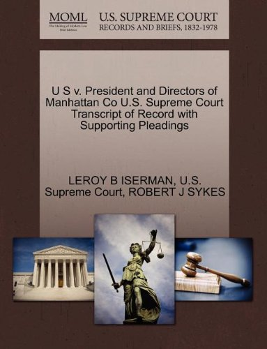 U S v. President and Directors of Manhattan Co U.S. Supreme Court Transcript of Record with Supporting Pleadings