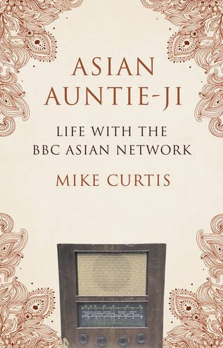 Asian Auntie-Ji: Life with the BBC Asian Network